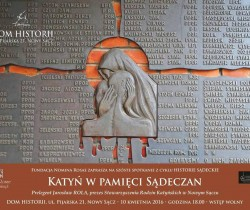 """SĄCZ HISTORIES"" – Memory of Katyń"